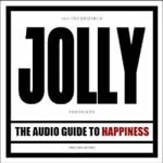 Jolly - The Audio Guide to Happiness part 2