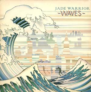 Jade Warrior - Waves