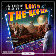 Lucassen, Arjen Anthony - Lost In The New Real