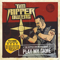 "Tim ""Ripper"" Owens - Play my Game"